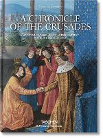 Sebastien Mamerot. A Chronicle of the Crusades