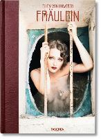 Ellen von Unwerth. Fraulein (Hardback)