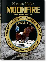 Norman Mailer - MoonFire. The Epic Journey of Apollo 11 (Hardback)