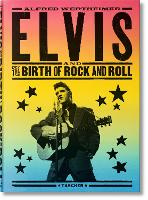 Alfred Wertheimer. Elvis and the Birth of Rock and Roll (Hardback)