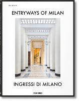 Entryways of Milan. Ingressi di Milano