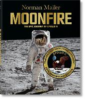 Norman Mailer. MoonFire. 50th Anniversary Edition (Hardback)