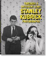 Stanley Kubrick Photographs. Through a Different Lens (Book)