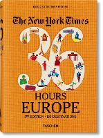 NYT. 36 Hours. Europe. 3rd Edition (Paperback)