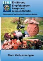 Ernahrung Nach Verbrennungen (Paperback)