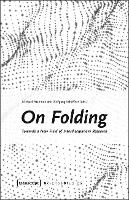 On Folding: Towards a New Field of Interdisciplinary Research - Science Studies (Paperback)
