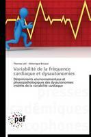 Variabilite de la Frequence Cardiaque Et Dysautonomies - Omn.Pres.Franc. (Paperback)