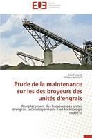 tude de la Maintenance Sur Les Des Broyeurs Des Unit s D Engrais - Omn.Univ.Europ. (Paperback)