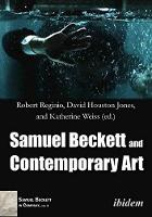 Samuel Beckett and Contemporary Art (Paperback)
