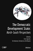 The Democratic Developmental State: North-South Perspectives (Paperback)