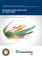 Managing open innovation in large firms. (Paperback)