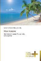 Mon Histoire - Omn.Croix Salut (Paperback)