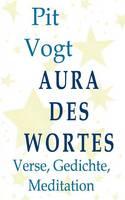 Aura des Wortes: Verse, Gedichte, Meditation (Paperback)