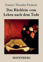 Das B chlein Vom Leben Nach Dem Tode (Paperback)