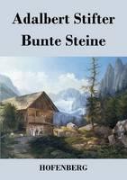 Bunte Steine: Ein Festgeschenk (Paperback)