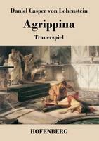 Agrippina: Trauerspiel (Paperback)