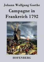 Campagne in Frankreich 1792 (Paperback)