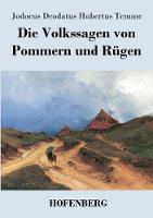 Die Volkssagen von Pommern und Rugen (Paperback)