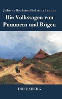 Die Volkssagen von Pommern und Rugen