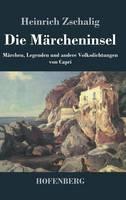 Die Marcheninsel: Marchen, Legenden und andere Volksdichtungen von Capri (Hardback)