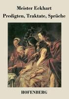 Predigten, Traktate, Spruche (Paperback)