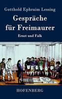 Gesprache fur Freimaurer: Ernst und Falk (Hardback)