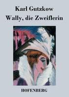 Wally, die Zweiflerin (Paperback)
