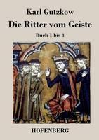 Die Ritter vom Geiste: Buch 1 bis 3 (Paperback)