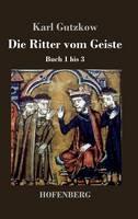 Die Ritter vom Geiste: Buch 1 bis 3 (Hardback)