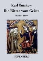 Die Ritter vom Geiste: Buch 4 bis 6 (Paperback)