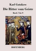 Die Ritter vom Geiste: Buch 7 bis 9 (Paperback)