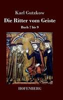 Die Ritter vom Geiste: Buch 7 bis 9 (Hardback)