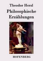 Philosophische Erz hlungen (Paperback)