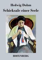 Schicksale einer Seele (Paperback)