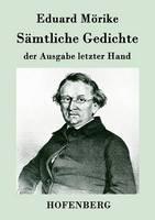 S mtliche Gedichte Der Ausgabe Letzter Hand (Paperback)