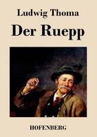 Der Ruepp: Roman (Paperback)
