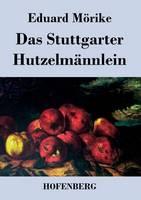Das Stuttgarter Hutzelmannlein (Paperback)