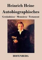 Autobiographisches: Gestandnisse / Memoiren / Testament (Paperback)