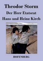 Der Herr Etatsrat / Hans Und Heinz Kirch