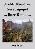 Nervosipopel / ... liner Roma ... (Paperback)