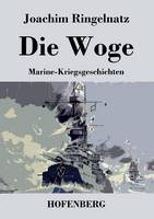 Die Woge: Marine-Kriegsgeschichten (Paperback)