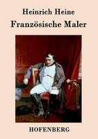 Franzoesische Maler (Paperback)