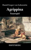 Agrippina: Trauerspiel (Hardback)