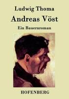 Andreas Voest: Ein Bauernroman (Paperback)