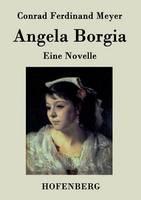 Angela Borgia: Eine Novelle (Paperback)