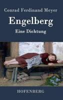 Engelberg: Eine Dichtung (Hardback)