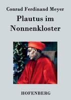 Plautus im Nonnenkloster (Paperback)