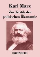 Zur Kritik der politischen OEkonomie
