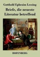 Briefe, die neueste Literatur betreffend (Paperback)