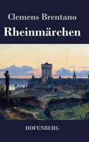 Rheinmarchen (Hardback)